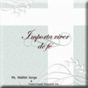 padre_walter_importa_viver_de_fe